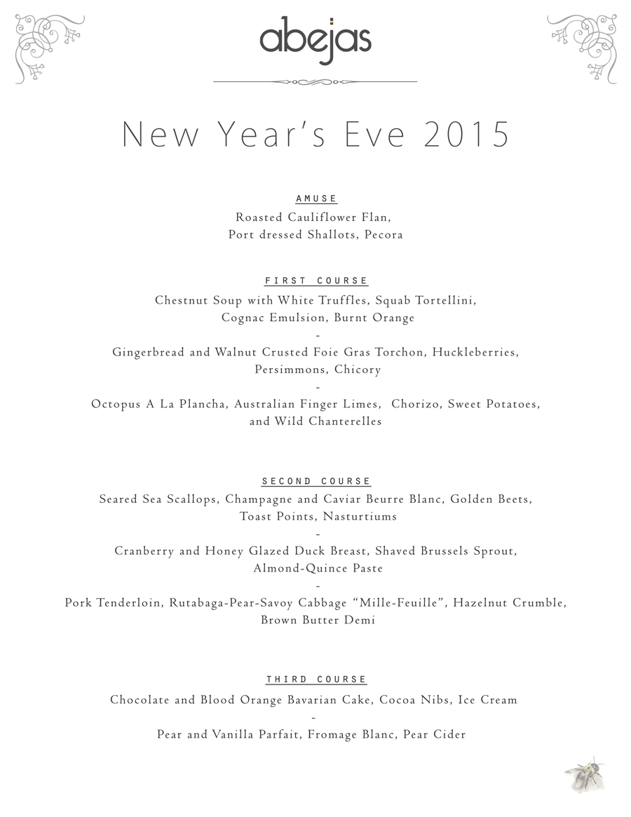 New Years Eve at Abejas